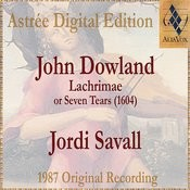 John Dowland: Lachrimae Or Seven Tears Songs