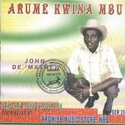 Arume Kwina Mbu Songs