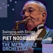 Swinging With Strings (Live At The Bimhuis Amsterdam) Songs