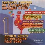 Golden Voices Of Bulgarian Folk Song, Vol.1 Songs