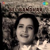 Bel Bandhar Mar Songs