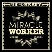 Miracle Worker Songs