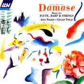 Damase: Music for Flute, Harp and Strings Songs