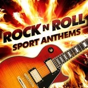 Rock N Roll Sports Anthems Songs