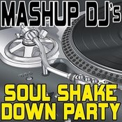 Soul Shake Down Party (Remix Tools For Mash-Ups) Songs
