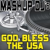 God Bless The Usa (Remix Tools For Mash-Ups) Songs