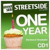 1 Year Of Streetside Records - CD 1 Songs