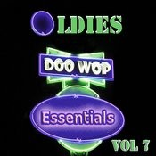 Oldies Doo Wop Essentials Vol 7 Songs