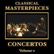 Classical Masterpieces - Classic Concertos Vol 2 Songs