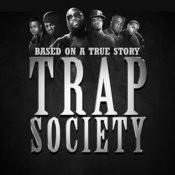 Trap Society Songs
