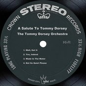 A Salute To Tommy Dorsey Songs