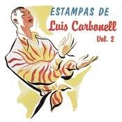 Estampas De Luis Carbonell Vol.2 Songs