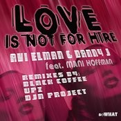 Love Is Not For Hire Feat. Mani Hoffman Songs