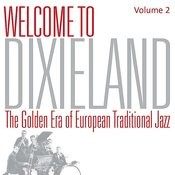 Welcome To Dixieland Vol. 2 Songs
