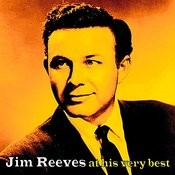 Jim Reeves At His Very Best Songs