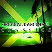 Original Dancehall Classics Songs