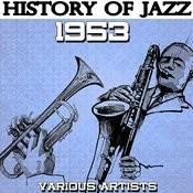 History Of Jazz 1953 Songs