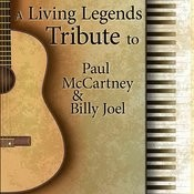 A Living Legends Tribute To Paul Mccartney And Billy Joel Songs