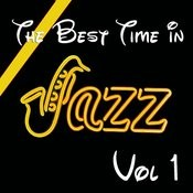 The Best Time In Jazz Vol 1 Songs