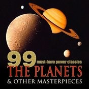 99 Must-Have Power Classics: The Planets & Other Masterpieces Songs