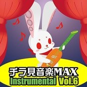Chirami Ongaku Max Vol.6 Instrumental Songs