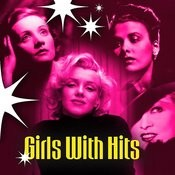 Girls With Hits Songs