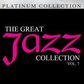 The Great Jazz Collection: Vol. 7 Songs