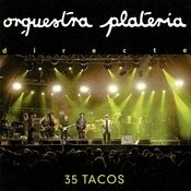 35 Tacos Songs