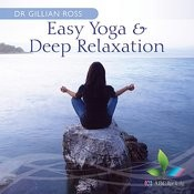 Easy Yoga And Deep Relaxation Songs
