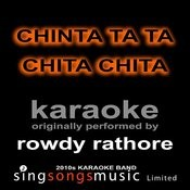 Chinta Ta Ta Chita Chita (Originally Performed By Rowdy Rathore) [Karaoke Audio Version] Song