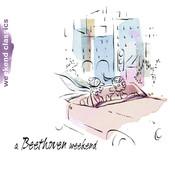Beethoven Weekend Songs