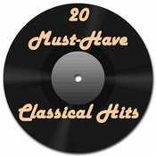 20 Must-Have Classical Hits Songs