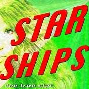 Starships Songs