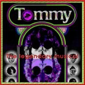 Tommy - The Legendary Musical Songs