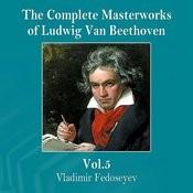 The Complete Masterworks Of Ludwig Van Beethoven, Vol. 5 Songs