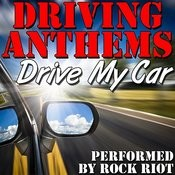 Drive My Car: Driving Anthems Songs