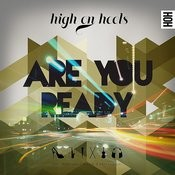 Are You Ready - Single (Feat. Miss Kelly Marie & Kelli-Leigh) Songs