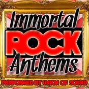 Immortal Rock Anthems Songs