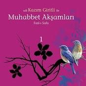 Muhabbet Aksamları 1/ Fasl-I Safa Songs