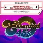 Bugaloo Pete / Watch Yourself (Digital 45) Songs