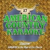 Creepin (Karaoke In The Style Of Eric Church) Song