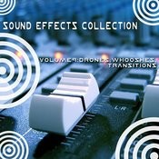 Sound Effects Collection 9 - Drones, Whooshes, Transitions Songs