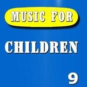 Music For Children, Vol. 9 Songs