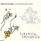 Libertin Trilogija Songs