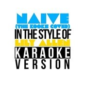 Naive (The Kooks Cover) [In The Style Of Lily Allen] [Karaoke Version] Song