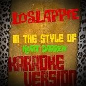 Loslappie (In The Style Of Kurt Darren) [Karaoke Version] Song