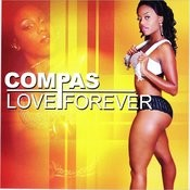 Compas Love Forever Songs