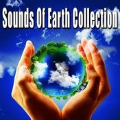 Sounds Of Earth Collection (Nature Sounds) Songs
