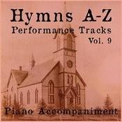 Hymns A-Z Performance Tracks: Vol 9 Songs