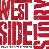 West Side Story - The New Broadway Cast Recording Songs